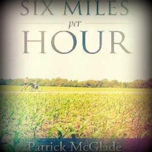 Six miles per hour book cover